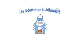 Challenge entre blogueuses mars 2019 : Logo du blog Les recettes de la débrouille