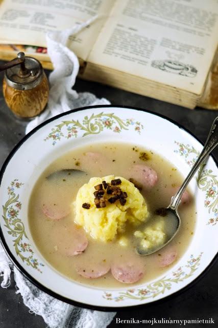 zur, zurek, ziemniaki, zupa, kuchnia slaska, obiad, zakwas, kiełbasa, bernika, kulinarny pamietnik
