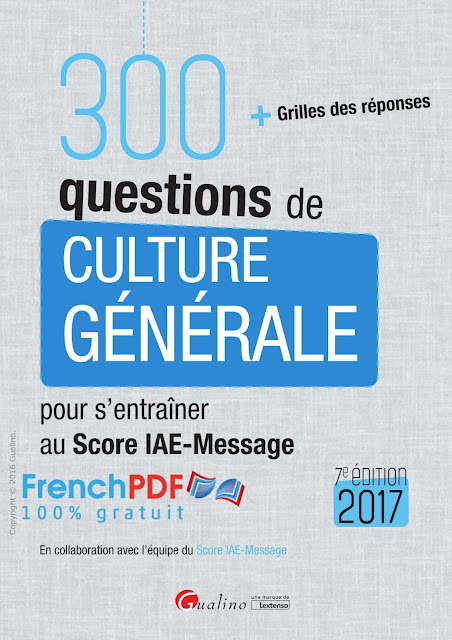 300 questions de Culture générale 2017