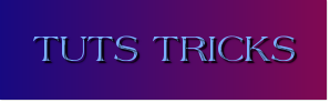 Tuts Tricks | Explore the world
