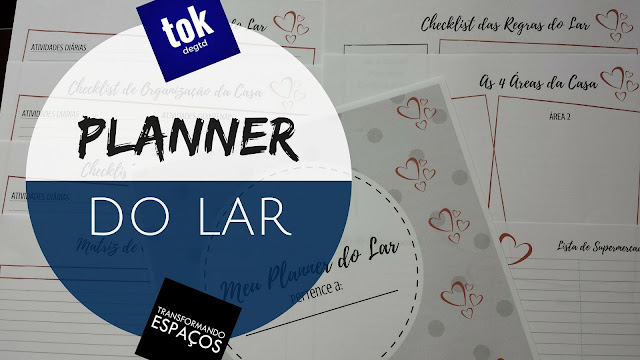 Organize as Rotinas da Casa com o Planner do Lar!