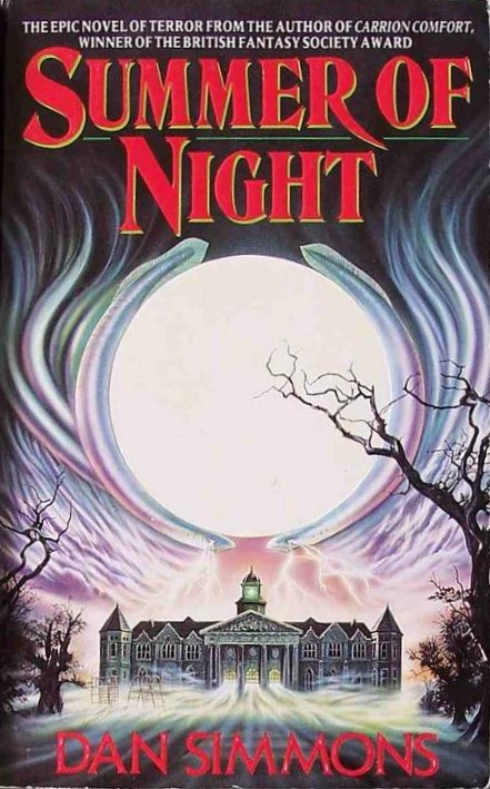 Too Much Horror Fiction Summer Of Night By Dan Simmons 1991 No Cure For The Summertime Blues