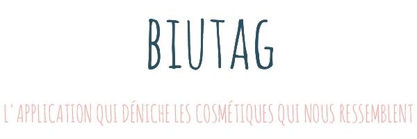 Biutag, l'application qui déniche les cosmétiques qui nous ressemblent