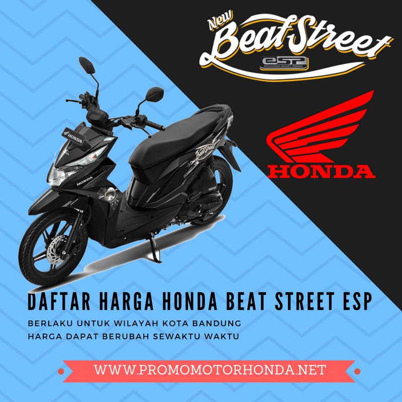 HARGA HONDA NEW BEAT STREET ESP WILAYAH BANDUNG BULAN ...