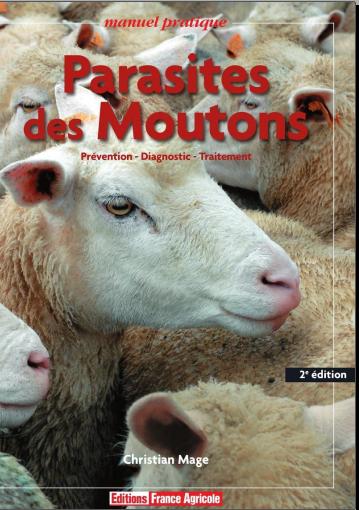 Parasites des moutons  Prévention, diagnostic, traitement, manuel pratique 2 ed - WWW.VETBOOKSTORE.COM