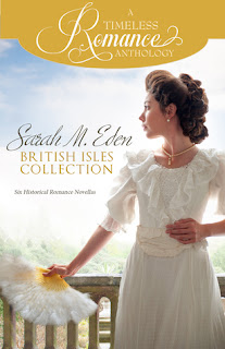 Heidi Reads... A Timeless Romance Anthology: Sarah M. Eden British Isles Collection