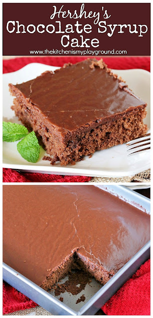 Hershey's Chocolate Syrup Cake ~ Topped with rich boiled chocolate icing, this classic cake is moist, tender, & absolutely delicious. #chocolatecake #Hersheysyrupcake #Hersheysyrup #sheetcake #thekitchenismyplayground  www.thekitchenismyplayground.com