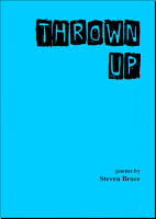 http://www.stevenbrucewriter.com/p/thrown-up.html