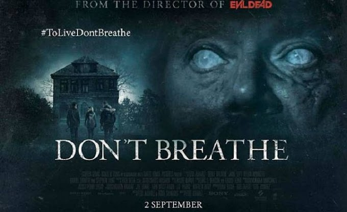 Don't Breathe or You Will Die