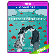 Feliz aniversario (2018) WEB-DL 1080p Audio Dual Latino-Ingles