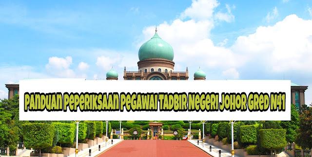 Panduan Peperiksaan Pegawai Tadbir Negeri Johor Gred N41
