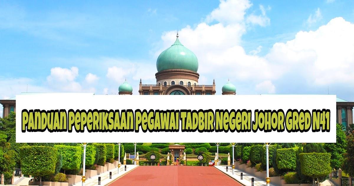 Panduan Peperiksaan Pegawai Tadbir Negeri Johor Gred N41 Spa