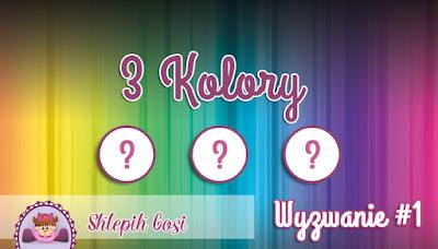 http://sklepikgosi.blogspot.com/2016/10/wyzwanie-3-kolory.html