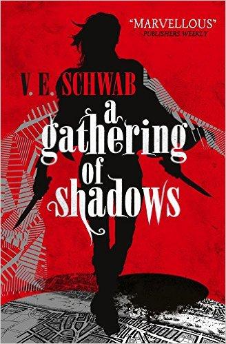 A Gathering of Shadows by V E Schwab