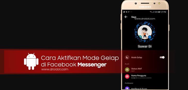 Cara Aktifkan Mode Gelap di Facebook Messenger