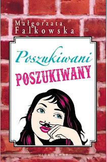 Małgorzata Falkowska - Poszukiwani, poszukiwany || Recenzja