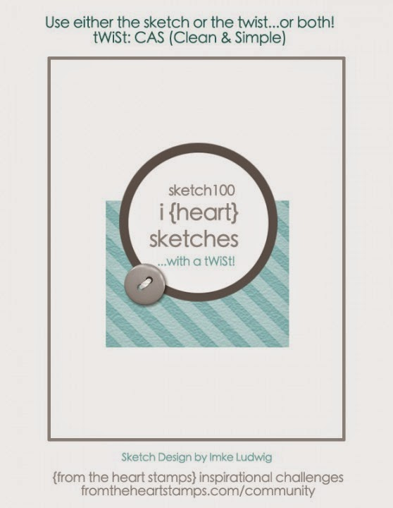 http://fromtheheartstamps.com/community/2015/03/09/i-heart-card-sketches-with-a-twist-no-100/