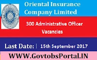 The Oriental Insurance Company Limited Recruitment 2017– 300 Administrative Officers