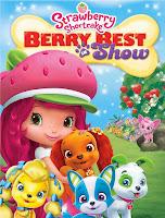 Strawberry Shortcake: Berry Best in Show (2015) online y gratis