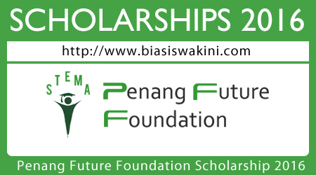 Penang Future Foundation Scholarship 2016