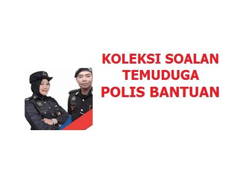 Panas Soalan Interview Polis Bantuan Semasa Temuduga Selalu Tanya