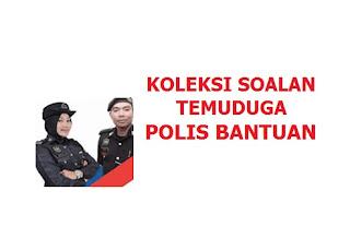 Temuduga Interview Polis Bantuan Soalan
