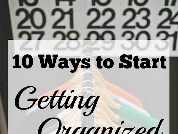 10 Ways to Get Started Organizing This Year