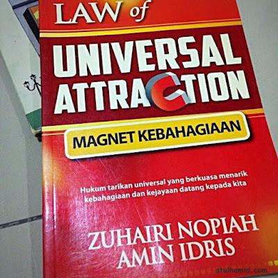 ULASAN BUKU BERTAJUK LAW OF UNIVERSAL ATTRACTION: MAGNET KEBAHAGIAAN