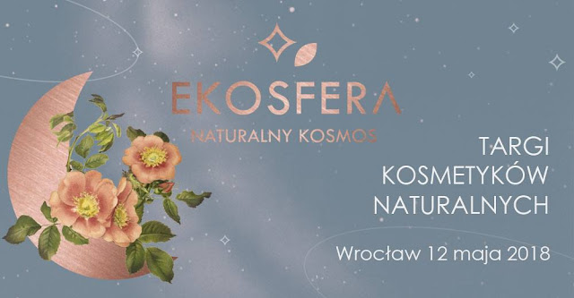 Targi Ekosfera - Naturalny Kosmos we Wrocławiu!