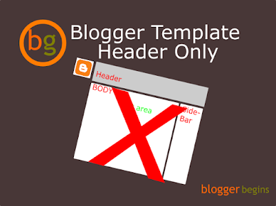 Blogger Template With Header Only