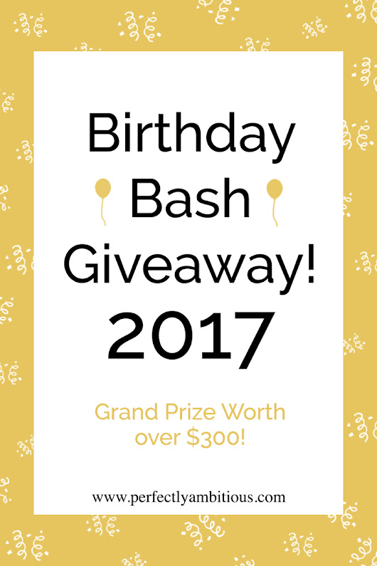 Birthday Bash Giveaway + Coupon Codes*! - Perfectly Ambitious