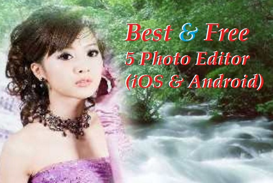 5 Photo Editor Apps Image Ko Bnaye Beautiful Aur Memorable