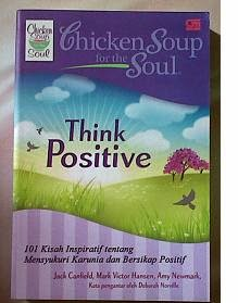 Buku Chicken Soup for The Soul Think Positif