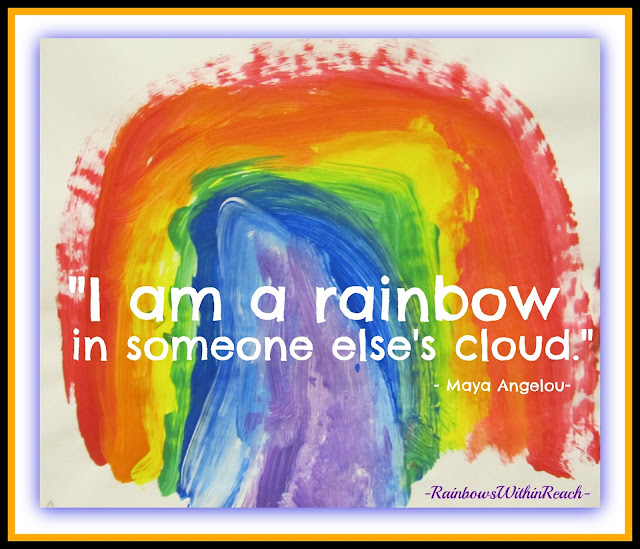 "photo of: ""I am a rainbow in someone else's cloud."" --Maya Angelou quote on child's painted rainbow"