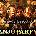 Banjo Party Song Lyrics Banjo | Vishal Dadlani | Riteish Deshmukh