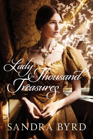Giveaway - One Copy of Lady of a Thousand Treasures by Sandra Byrd