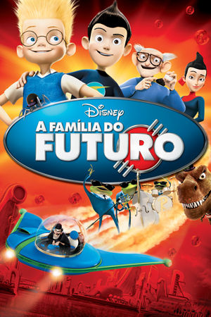 A Família do Futuro 3D Torrent – BluRay 1080p Dual Áudio (2007)