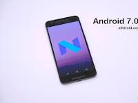 Inilah Daftar Smartphone Yang Mendapatkan Upgrade Android 7 Nougat