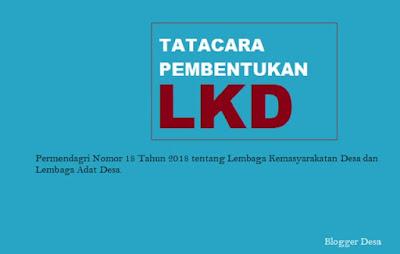 Lembaga Kemasyarakatan Desa yang selanjutnya disingkat LKD adalah wadah partisipasi masyarakat, sebagai mitra Pemerintah Desa, ikut serta dalam perencanaan, pelaksanaan dan pengawasan pembangunan, serta meningkatkan pelayanan masyarakat Desa.