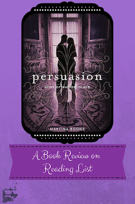 Persuasion by Martina Boone  a Book Review on Reading List