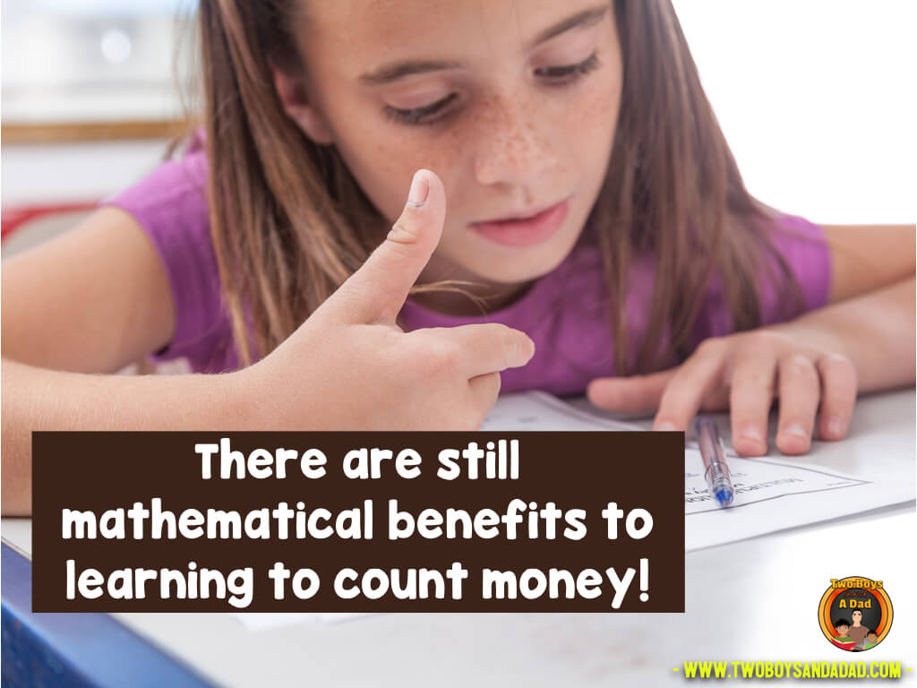 There are still some benefits to learning to count coins