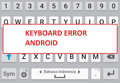 keyboard error android