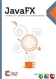 JavaFX Interfaces com qualidade para aplicações desktop