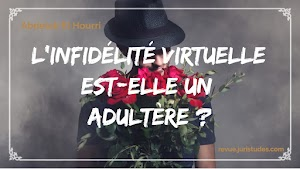 L'infidélité virtuelle est-elle un adultère ?