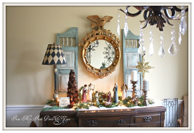 For Our 2011 Christmas Dining Room I Featured Beloved Nativity On Antique Buffet Loved This Vignette It Was The Perfect Spot