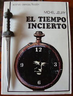 Portada del libro El tiempo incierto, de Michel Jeury