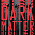Dark Matter by Black Crouch - Excerpt, Interview, Review