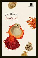 Estrómboli, Jon Bilbao. Publicado por Impedimenta