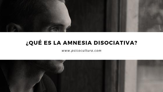 ¿Qué es la amnesia disociativa?