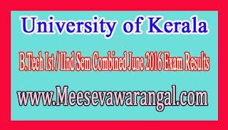 University of Kerala B.Tech Ist / IInd Sem Combined June 2016 Exam Results